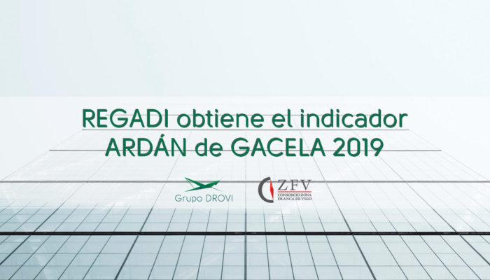 REGADI obtiene el indicador ARDÁN de GACELA 2019
